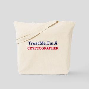 Trust me, I'm a Cryptographer Tote Bag