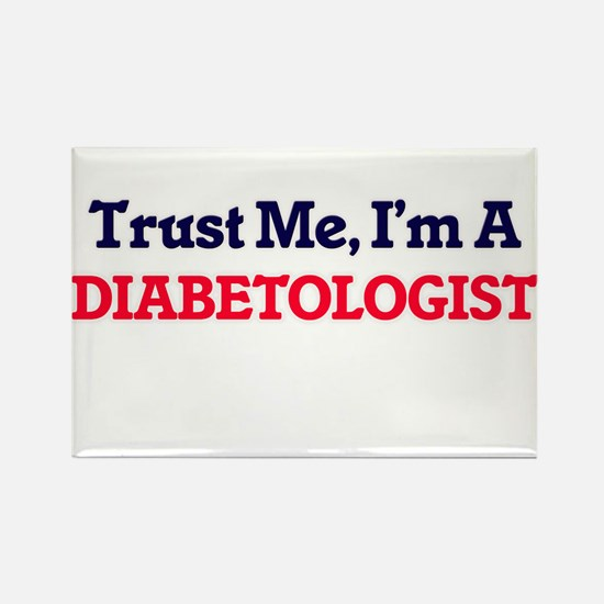 Trust me, I'm a Diabetologist Magnets