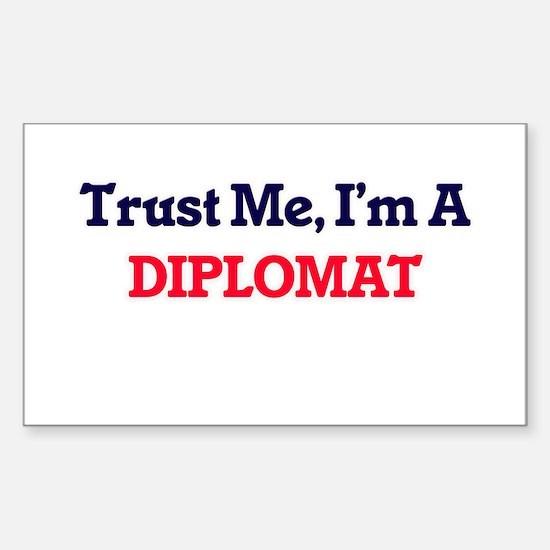 Trust me, I'm a Diplomat Decal