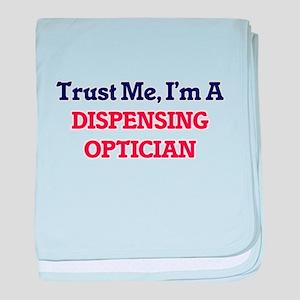 Trust me, I'm a Dispensing Optician baby blanket