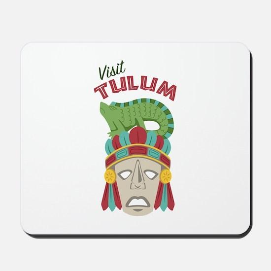 Visit Tulum Mousepad