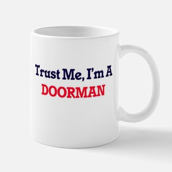 Trust me, I'm a Doorman Mugs