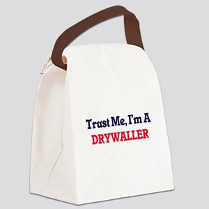 Trust me, I'm a Drywaller Canvas Lunch Bag