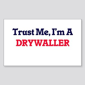 Trust me, I'm a Drywaller Sticker