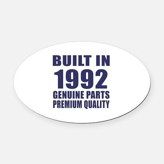 Built In 1992 Oval Car Magnet