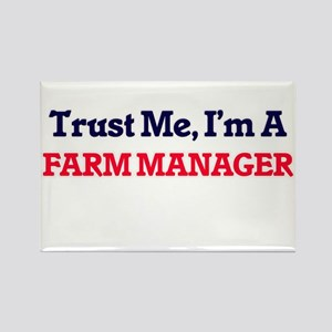 Trust me, I'm a Farm Manager Magnets