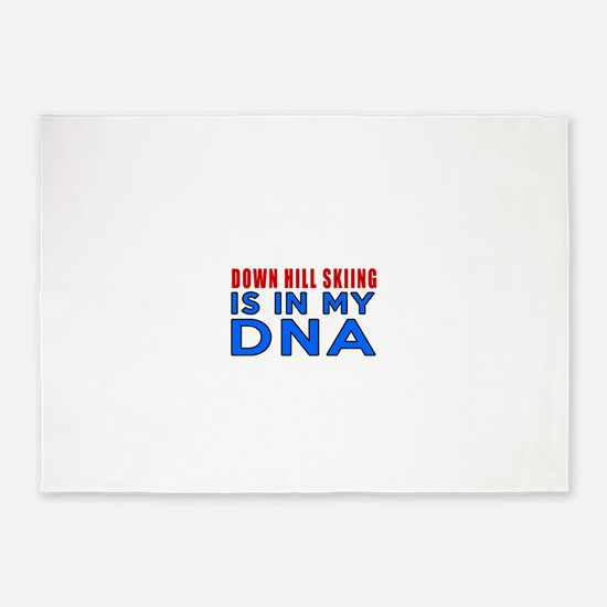 Down Hill Skiing Is In My DNA 5'x7'Area Rug