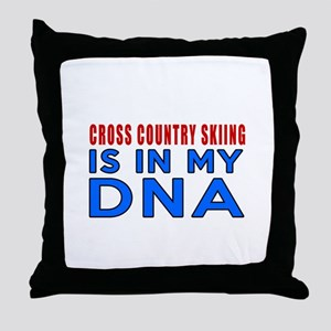 Cross Country Skiing Is In My DNA Throw Pillow
