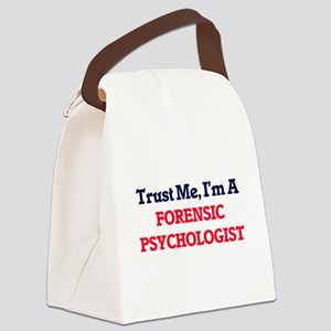 Trust me, I'm a Forensic Psycholo Canvas Lunch Bag