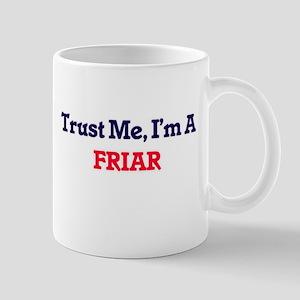 Trust me, I'm a Friar Mugs