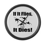 If It Flies, It Dies! Large Wall Clock