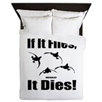 If It Flies, It Dies! Queen Duvet