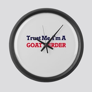 Trust me, I'm a Goat Herder Large Wall Clock