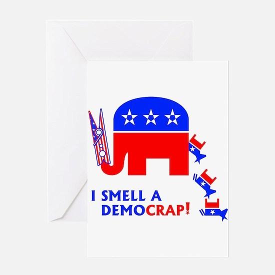 I Smell A Democrap - Greeting Cards