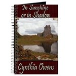 In Sunshine or In Shadow Journal