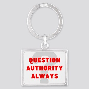 QUESTION AUTHORITY ALWAYS Keychains