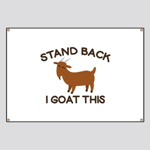 I Goat This Banner