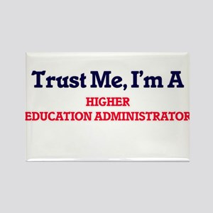 Trust me, I'm a Higher Education Administr Magnets