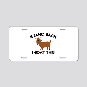 I Goat This Aluminum License Plate