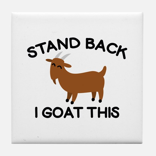I Goat This Tile Coaster