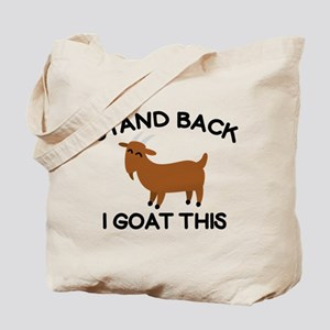 I Goat This Tote Bag