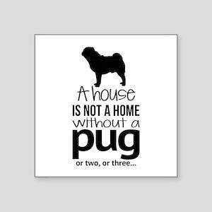 Not a Home Sticker