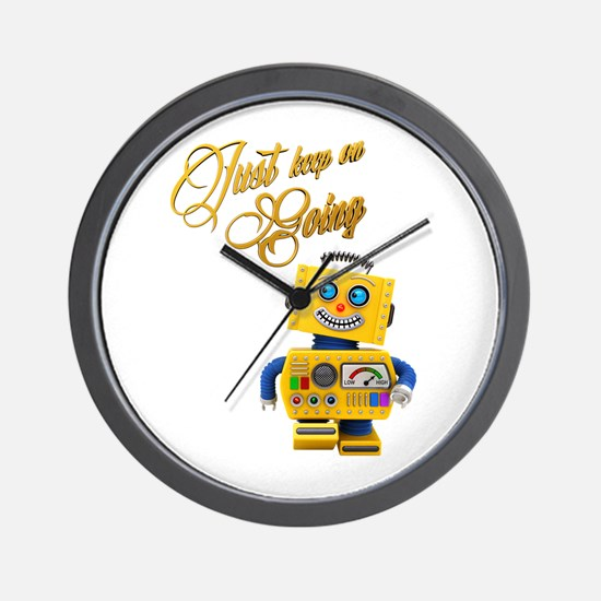 Just keep on going - funny toy robot Wall Clock