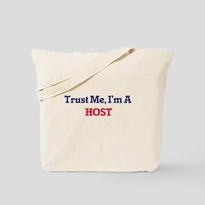 Trust me, I'm a Host Tote Bag