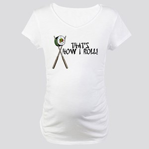 Sushi ROLLing Maternity T-Shirt