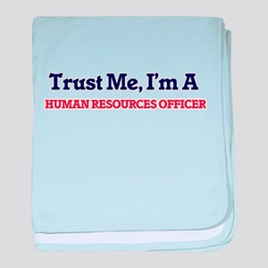 Trust me, I'm a Human Resources Offic baby blanket