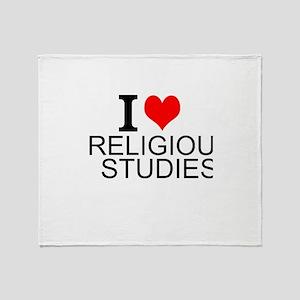 I Love Religious Studies Throw Blanket