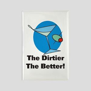 Dirtier the Better Martini Rectangle Magnet