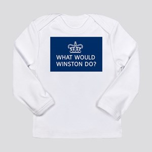 what would winston do Long Sleeve T-Shirt