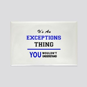 It's an EXCEPTIONS thing, you wouldn't und Magnets