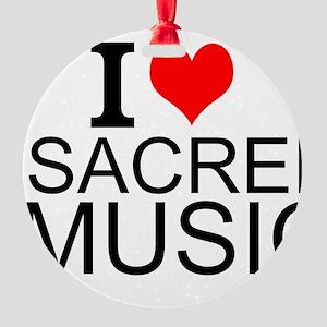 I Love Sacred Music Ornament