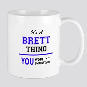 It's BRETT thing, you wouldn't understand Mugs