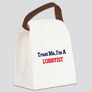 Trust me, I'm a Lobbyist Canvas Lunch Bag