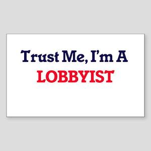 Trust me, I'm a Lobbyist Sticker