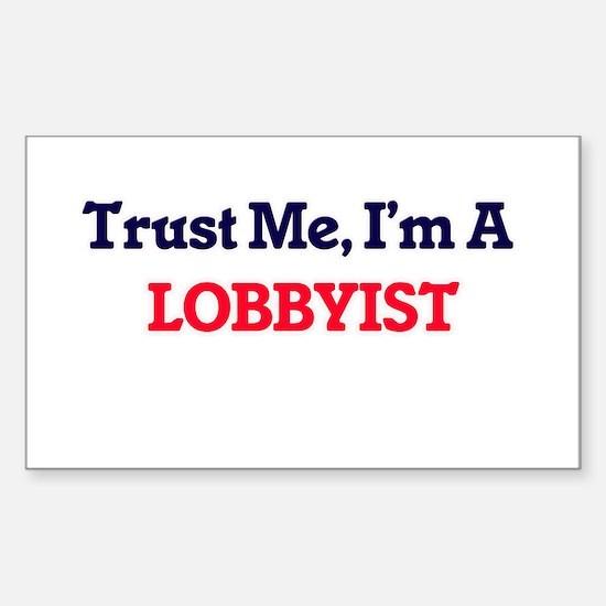 Trust me, I'm a Lobbyist Decal