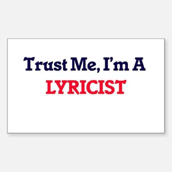 Trust me, I'm a Lyricist Decal