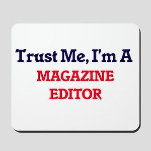 Trust me, I'm a Magazine Editor Mousepad