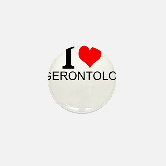 I Love Gerontology Mini Button
