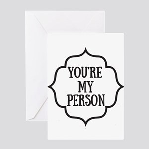 You are my person Greeting Cards