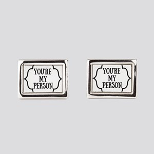 You are my person Rectangular Cufflinks