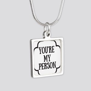You are my person Necklaces