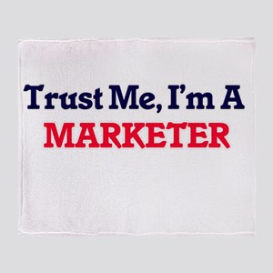 Trust me, I'm a Marketer Throw Blanket