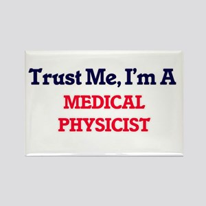 Trust me, I'm a Medical Physicist Magnets