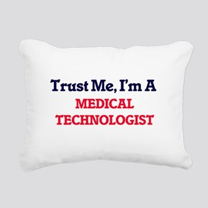 Trust me, I'm a Medical Rectangular Canvas Pillow