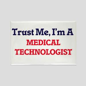 Trust me, I'm a Medical Technologist Magnets