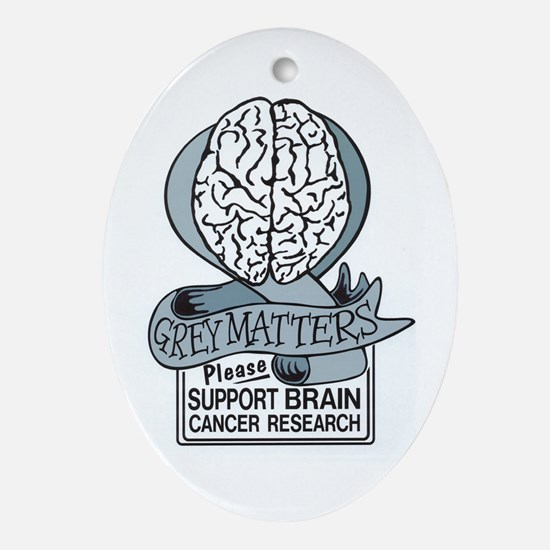Grey Matters Support Brain Cancer Research Ornamen